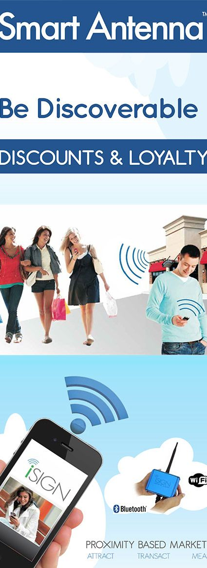 Be discoverable with iSIGN Smart Antenna